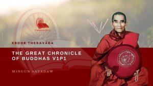 THE GREAT CHRONICLE OF BUDDHAS V1P1- MINGUN SAYADAW