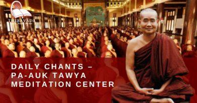 DAILY CHANTS - PA-AUK TAWYA MEDITATION CENTER