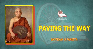 PAVING THE WAY - SAYADAW U PANDITABHIVAMSA
