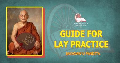GUIDE FOR LAY PRACTICE - SAYADAW U PANDITA