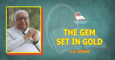 THE GEM SET IN GOLD - S.N. Goenka