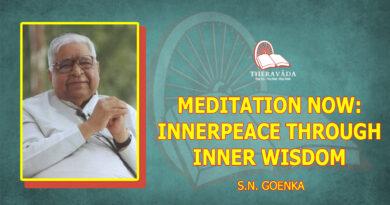 Meditation Now: Inner Peace through Inner Wisdom - Acharya S.N. Goenka