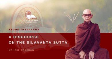 A DISCOURSE ON THE SĪLAVANTA SUTTA - MAHĀSI SAYĀDAW