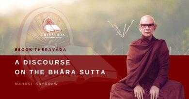 A DISCOURSE ON THE BHĀRA SUTTA - MAHĀSI SAYĀDAW