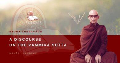 A DISCOURSE ON THE VAMMIKA SUTTA - MAHĀSI SAYĀDAW