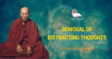 REMOVAL OF DISTRACTING THOUGHTS - U SILANANDA SAYADAW
