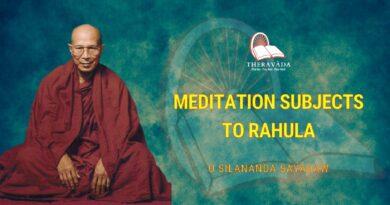 MEDITATION SUBJECTS TO RAHULA - U SILANANDA SAYADAW