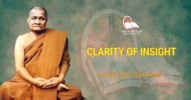 CLARITY OF INSIGHT - AJAHN CHAH VENERABLE