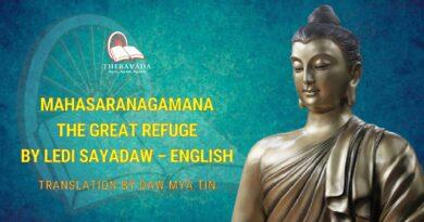 MAHASARANAGAMANA THE GREAT REFUGE BY LEDI SAYADAW - ENGLISH TRANSLATION BY DAW MYA TIN