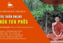 Khóa Thiền Chùa Tưk Phôs P.L 2565 (Lần 3) – Từ 22/09 Đến 06/10/2021