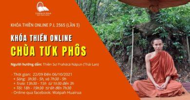 Khóa Thiền Chùa Tưk Phôs P.L 2565 (Lần 3) - Từ 22/09 Đến 06/10/2021