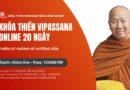 Thông Báo Khóa Thiền Vipassana Online 20 Ngày Do Thiền Sư Khánh Hỷ Hướng Dẫn 09/2021