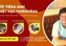 Đăng Ký Lớp Tiếng Anh Phật Học Theravāda – Nghe Hiểu Pháp & Dịch Pháp 2021